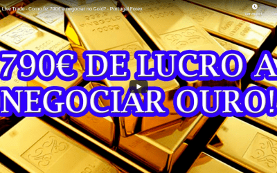 Live Trade – Como fiz 790€ a negociar no Gold? – Portugal Forex