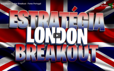 Estratégia London Breakout – Forex Portugal