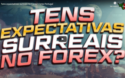 Tens expectativas surreais no Forex? Forex Portugal